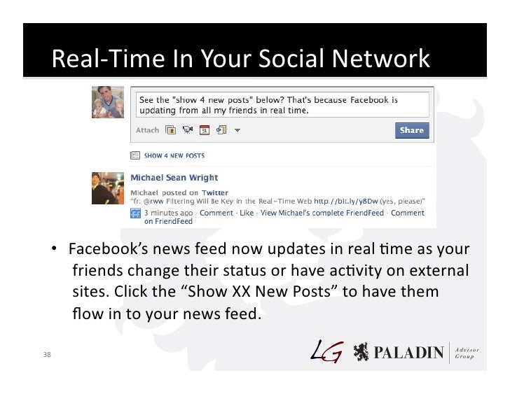 Real-‐Time  In  Your  Social  Network           • Facebook's  news  feed  now  updates  in  real ...