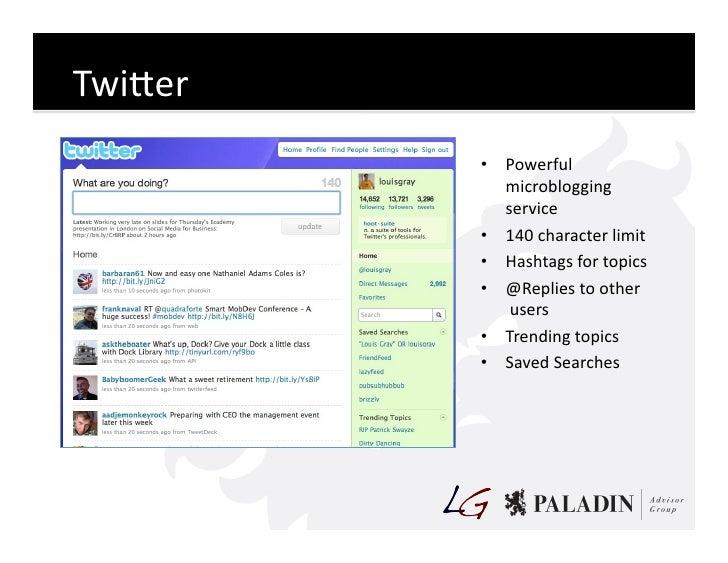 TwiKer                • Powerful                   microblogging                   service                • 140...