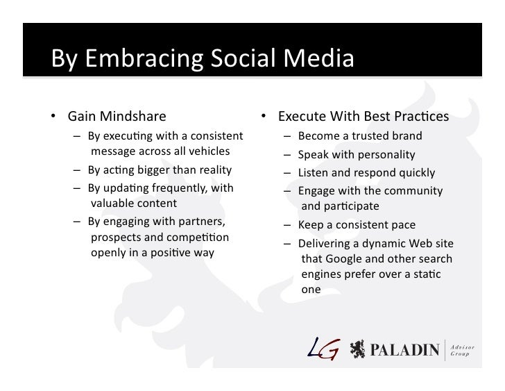 By  Embracing  Social  Media   • Gain  Mindshare                                • Execute  With  Best  ...