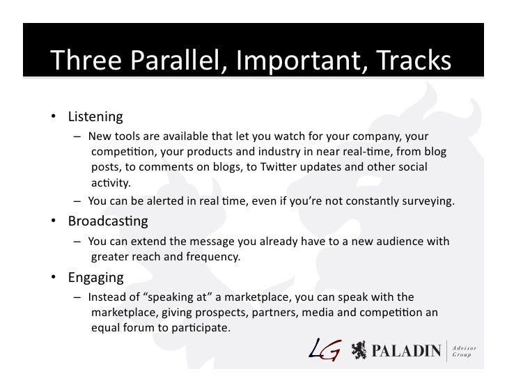 Three  Parallel,  Important,  Tracks   • Listening       – New  tools  are  available  that  let  ...