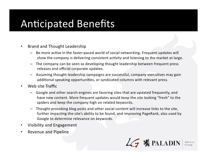 AnCcipated  Benefits   •   Brand  and  Thought  Leadership         – Be  more  acCve  in  the  fast...