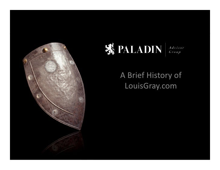 A  Brief  History  of    LouisGray.com