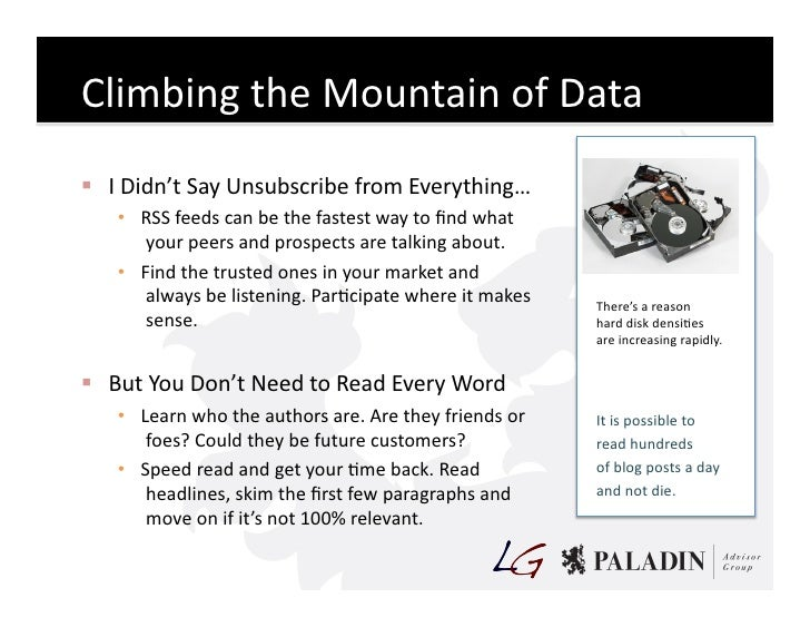 Climbing  the  Mountain  of  Data    I  Didn't  Say  Unsubscribe  from  Everything…        • RSS...