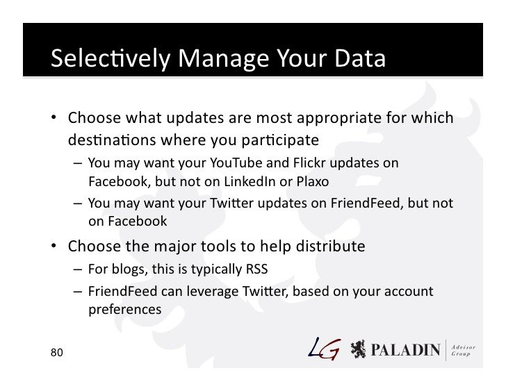 SelecCvely  Manage  Your  Data    • Choose  what  updates  are  most  appropriate  for  which    ...