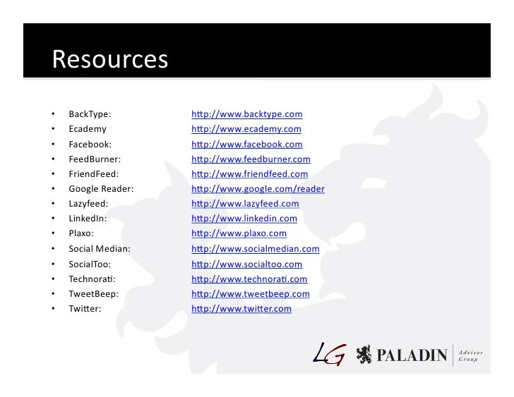 Resources   •   BackType:                      hKp://www.backtype.com     •   Ecademy                      ...