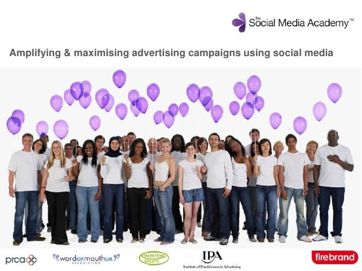 Amplifying & maximising advertising campaigns using social media<br />
