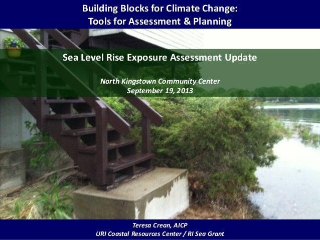 Building Blocks for Climate Change: Tools for Assessment & Planning Teresa Crean, AICP URI Coastal Resources Center / RI S...