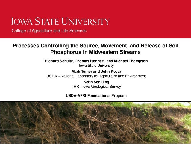College of Agriculture and Life Sciences Processes Controlling the Source, Movement, and Release of Soil Phosphorus in Mid...