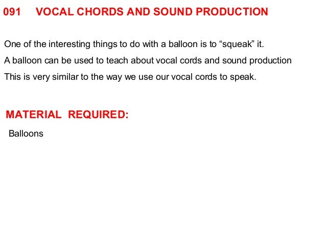 091 Vocal Chords And Sound Production
