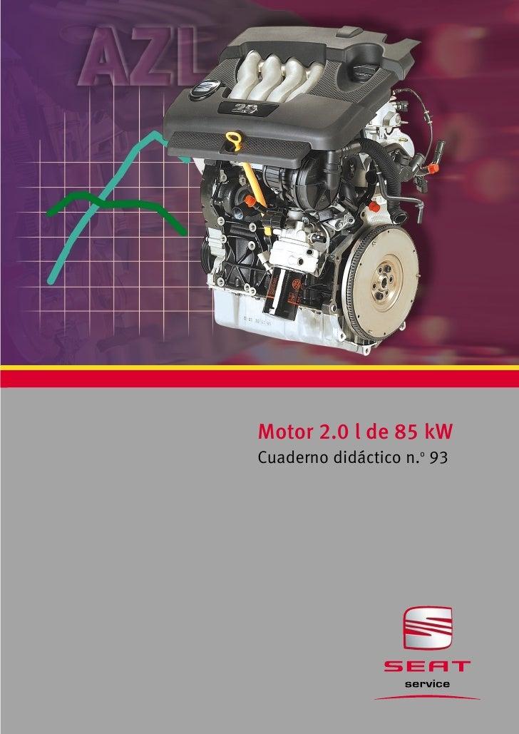 Motor 2.0 l de 85 kWCuaderno didáctico n.o 93
