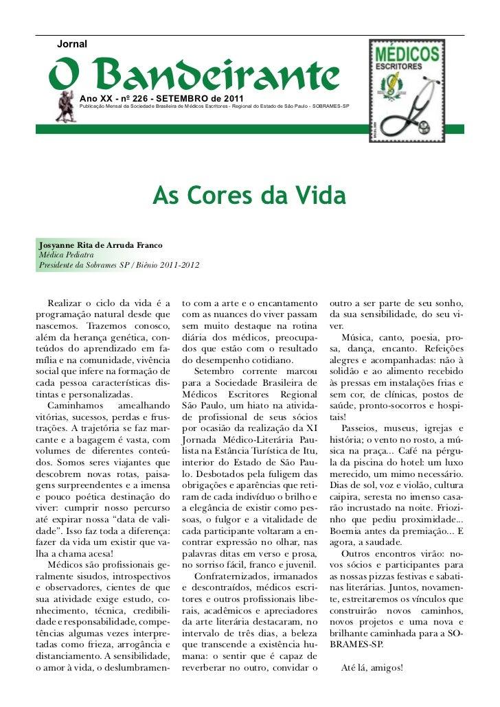 Jornal   O Bandeirante           Ano XX - no 226 - setembro de 2011           Publicação Mensal da Sociedade Brasileira de...