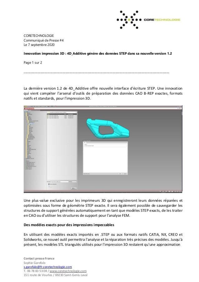 CORETECHNOLOGIE Communiqué de Presse #4 Le 7 septembre 2020 Innovation impression 3D : 4D_Additive génère des données STEP...