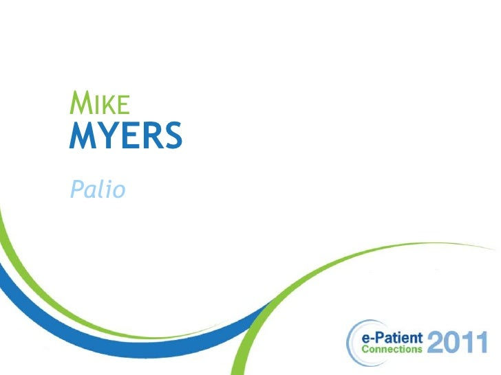 Mike <br />Myers<br />Palio<br />
