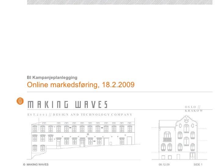 Online markedsføring, 18.2.2009 BI Kampanjeplanlegging 08.06.09 SIDE