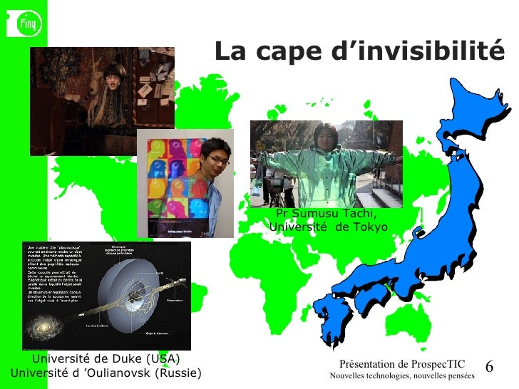 La cape d'invisibilité Pr Sumusu Tachi,  Université  de Tokyo Université de Duke (USA) Université d'Oulianovsk (Russie)