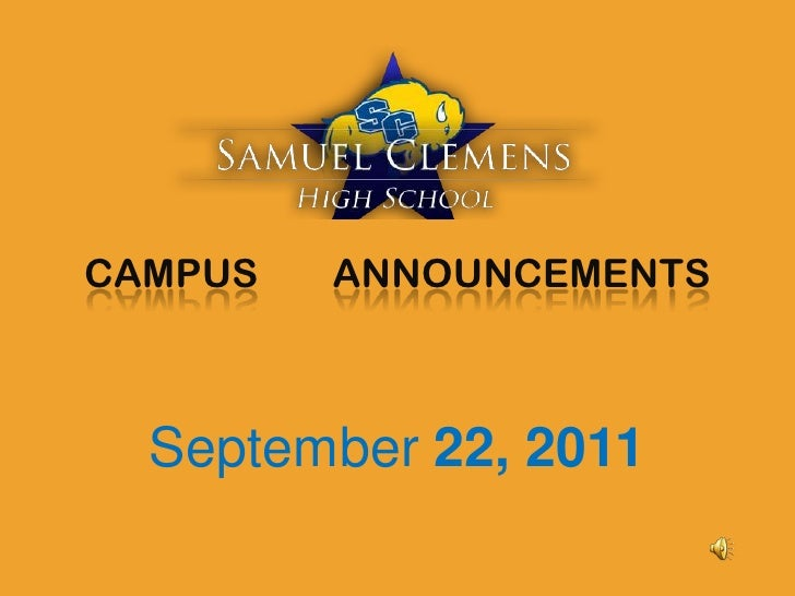 CAMPUS	 ANNOUNCEMENTS<br />September 22, 2011<br />