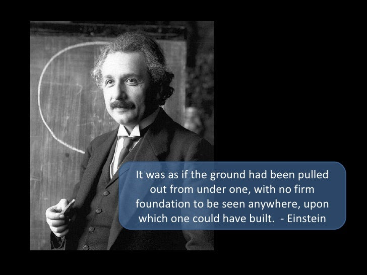 It was as if the ground had been pulled out from under one, with no firm foundation to be seen anywhere, upon which one co...