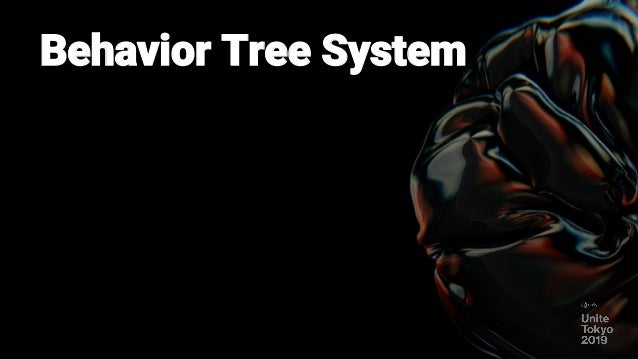 Behavior Tree System 既存コードを修正することなく機能改善、追加、復旧が可能 Root Selector IdleSequencer attackDistance < 50 Root Selector IdleSequenc...