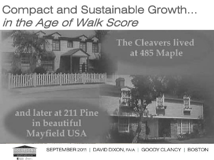 Compact and Sustainable Growth…in the Age of Walk Score
