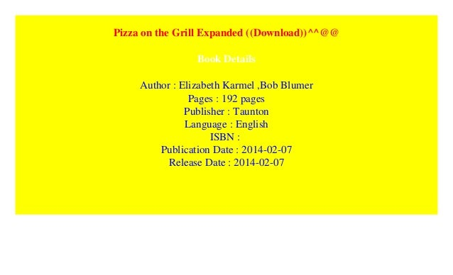 NEW PAPERBACK BOOK KARMEL BOB PIZZA ON THE GRILL ELIZABETH// BLUMER