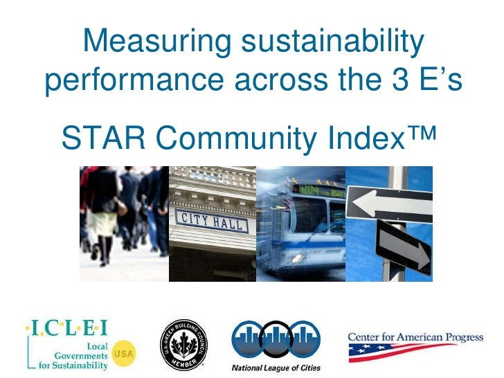 Measuring sustainability performance across the 3 E's STAR Community Index™