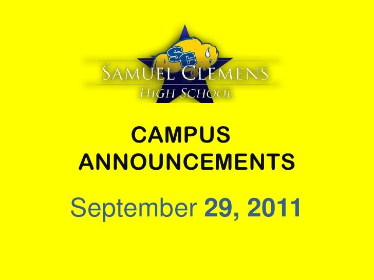 CAMPUS ANNOUNCEMENTS<br />September 29, 2011<br />