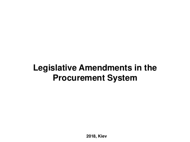 Legislative Amendments in the Procurement System 2018, Kiev