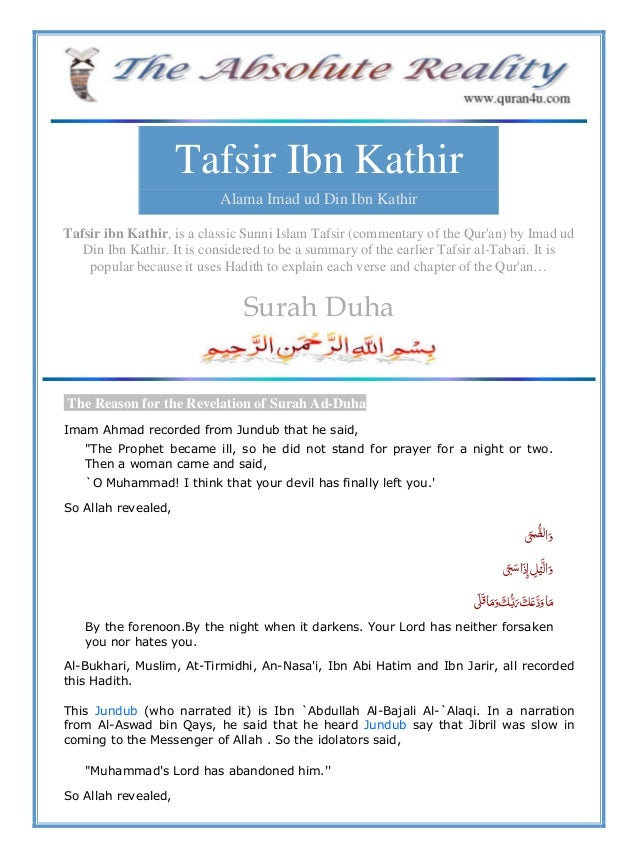 Tafsir Ibn Kathir Alama Imad ud Din Ibn Kathir Tafsir ibn Kathir, is a classic Sunni Islam Tafsir (commentary of the Qur'a...