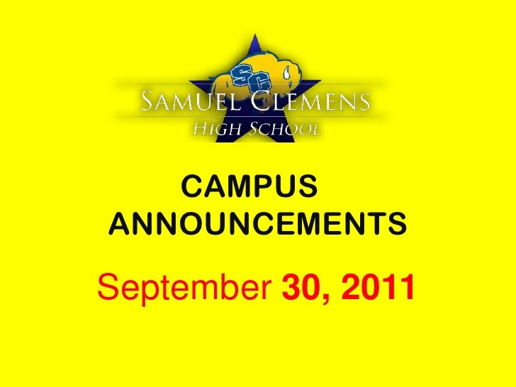CAMPUS	 ANNOUNCEMENTS<br />September 30, 2011<br />