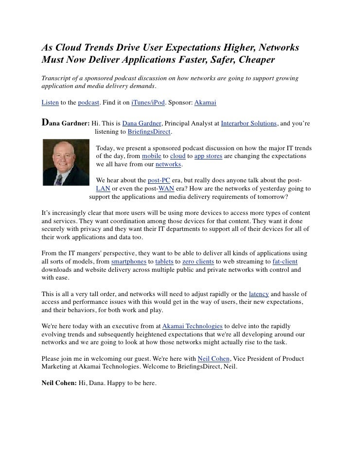 As Cloud Trends Drive User Expectations Higher, NetworksMust Now Deliver Applications Faster, Safer, CheaperTranscript of ...