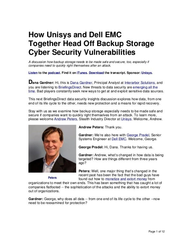 Page 1 of 12 How Unisys and Dell EMC Together Head Off Backup Storage Cyber Security Vulnerabilities A discussion how back...