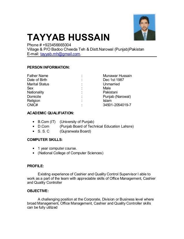 TAYYAB HUSSAIN Phone # +923456665004 Village & P/O Badoo Cheeda Teh & Distt.Narowal (Punjab)Pakistan E-mail: tayyab.mh@gma...