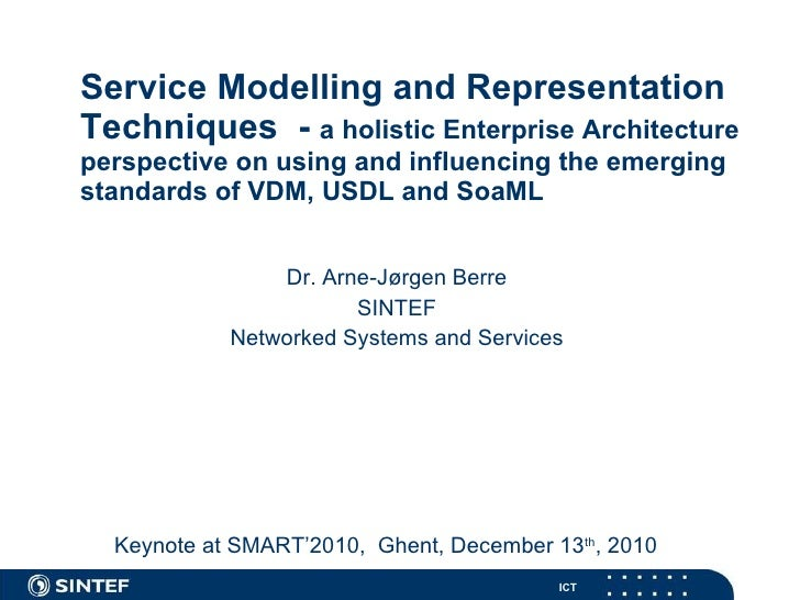 Service Modelling and Representation Techniques  -  a holistic Enterprise Architecture perspective on using and influencin...