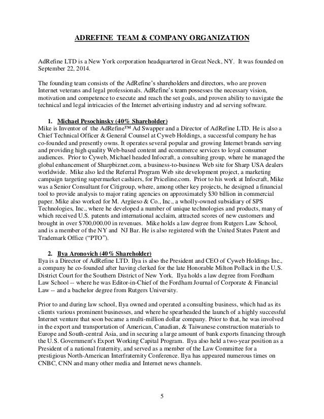 5 ADREFINE TEAM & COMPANY ORGANIZATION AdRefine LTD is a New York corporation headquartered in Great Neck, NY. It was foun...