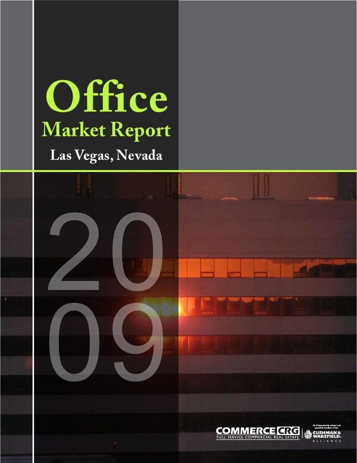 Office Market Report Las Vegas, Nevada     20 09