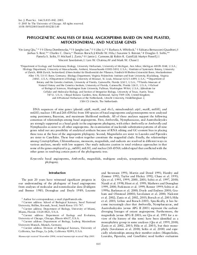 PHYLOGENETIC ANALYSES OF BASAL ANGIOSPERMS BASED ON NINE PLASTID,MITOCHONDRIAL, AND NUCLEAR GENESYin-Long Qiu,1;*,y,z Olen...