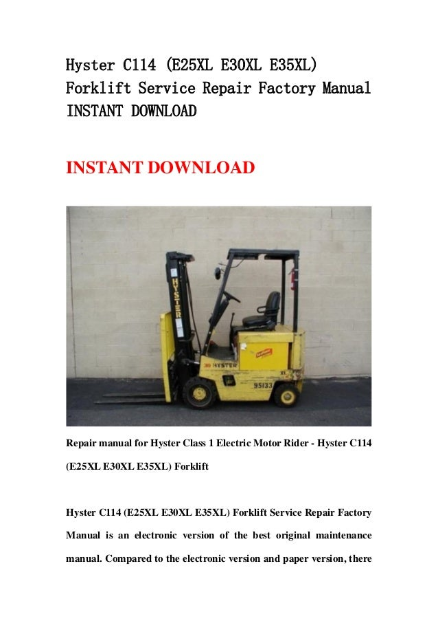 hyster c114 (e25xl e30xl e35xl) forklift service repair factory manual  instant download
