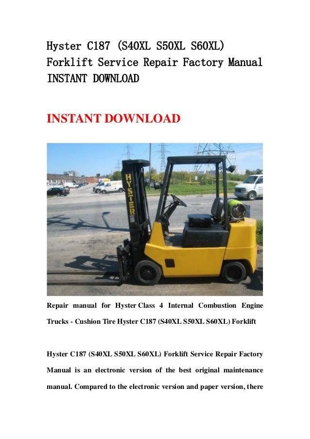 hyster c187  s40xl s50xl s60xl  forklift service repair Hyster Service Manual hyster s50xl manual