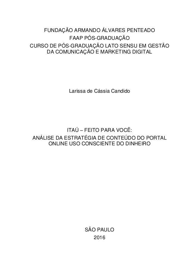 FUNDAÇÃO ARMANDO ÁLVARES PENTEADO FAAP PÓS-GRADUAÇÃO CURSO DE PÓS-GRADUAÇÃO LATO SENSU EM GESTÃO DA COMUNICAÇÃO E MARKETIN...