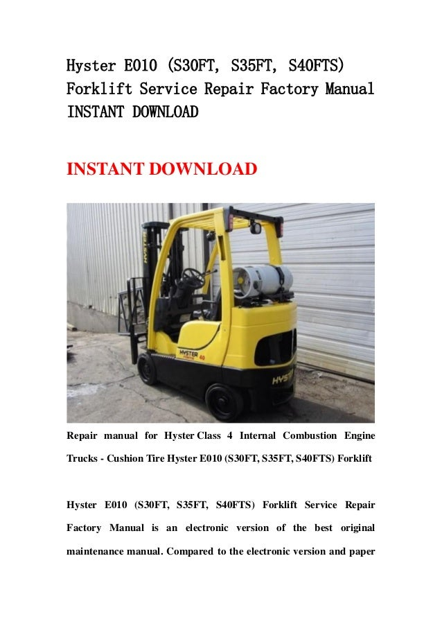 hyster e010 s30ft s35ft s40fts forklift service repair factory manual instant download