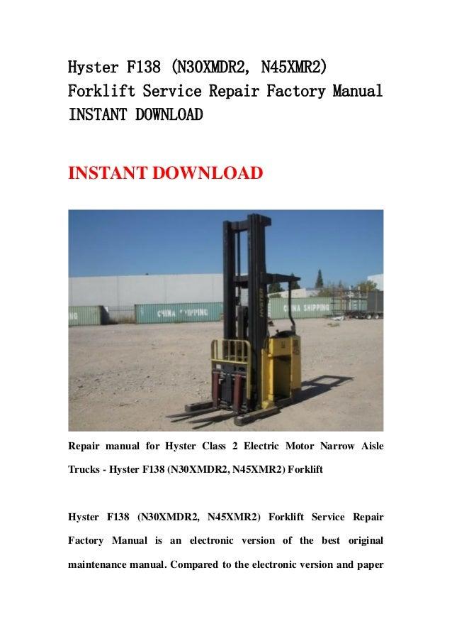 hyster f138 n30xmdr2 n45xmr2 forklift service repair factory manual instant download