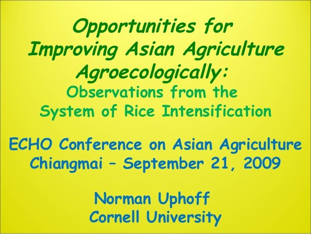 Opportunities for Improving Asian Agriculture Agroecologically: Observations from the System of Rice Intensification ECHO ...