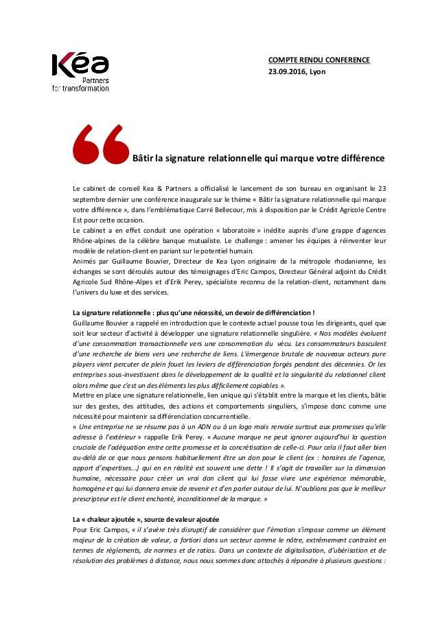 Bâtir la signature relationnelle qui marque votre différence Le cabinet de conseil Kea & Partners a officialisé le lanceme...