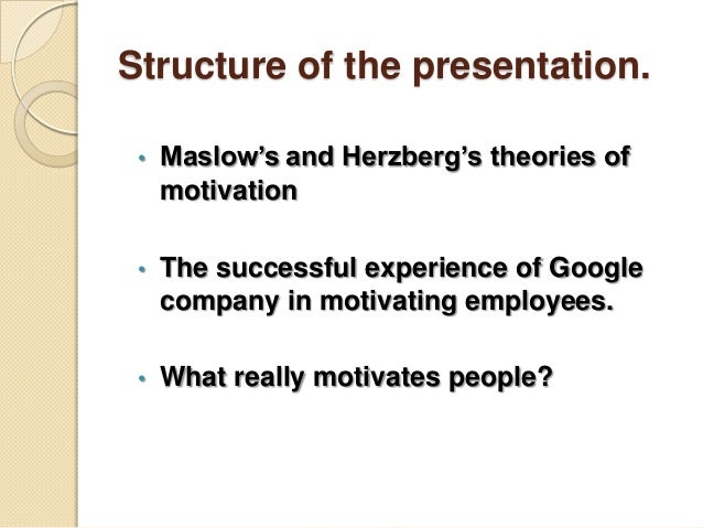 google company motivation theory Free essay: company motivational profile-google corp since the start of google, it has been a tremendous time for internet surfers larry page, a phd.