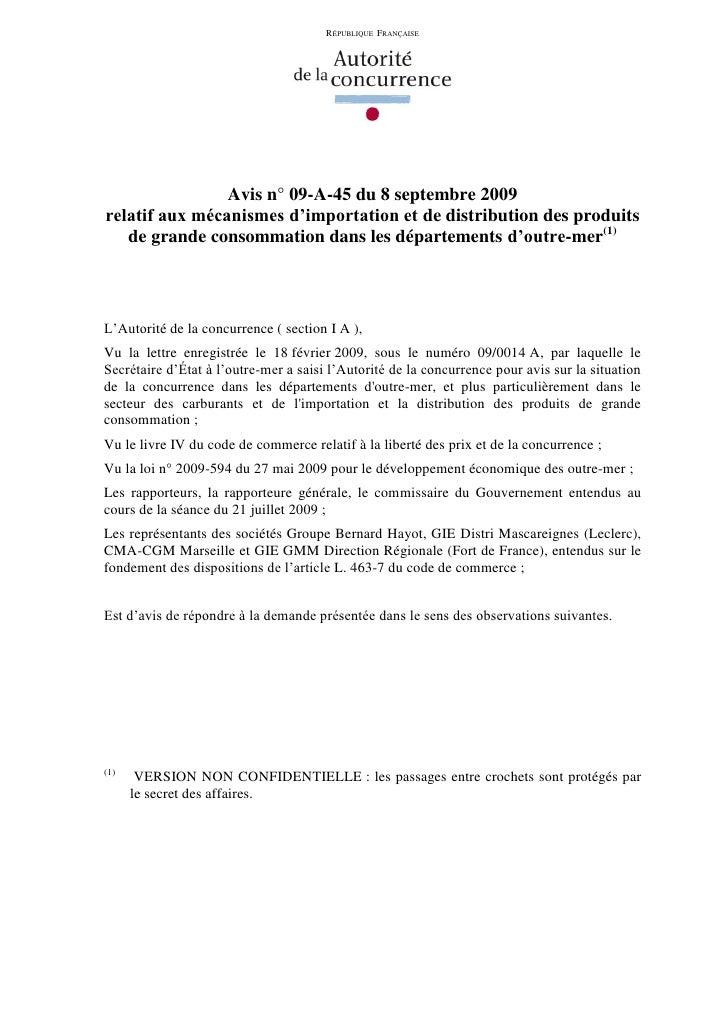 RÉPUBLIQUE FRANÇAISE                     Avis n° 09-A-45 du 8 septembre 2009 relatif aux mécanismes d'importation et de di...