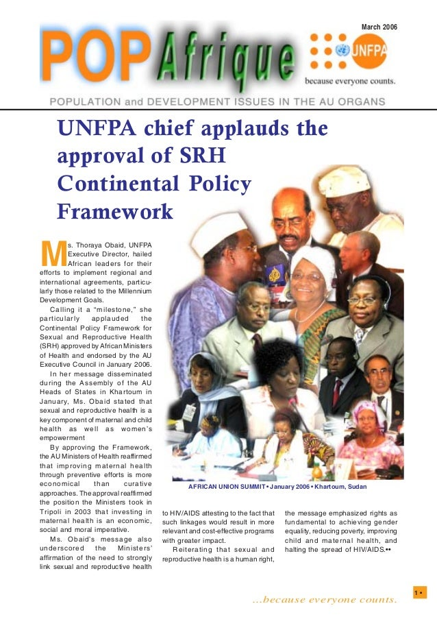 ...because everyone counts. 1 • March 2006 UNFPA chief applauds the approval of SRH Continental Policy Framework M s. Thor...