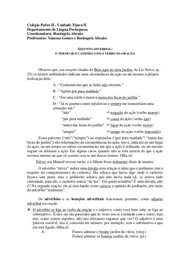 Colégio Pedro II - Unidade Tijuca II Departamento de Língua Portuguesa Coordenadora: Rosângela Abraão Professores: Vanessa...