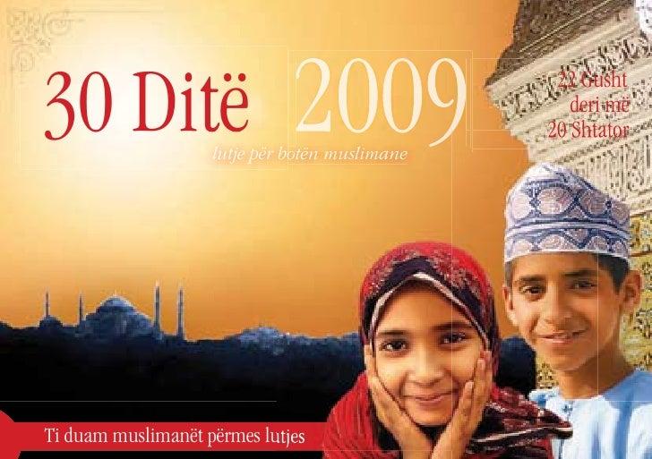 30 Ditë                       2009                     lutje për botën muslimane                                          ...