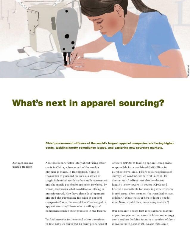 58  What's next in apparel sourcing?  Achim Berg and  Saskia Hedrich  Chief procurement officers at the world's largest ap...