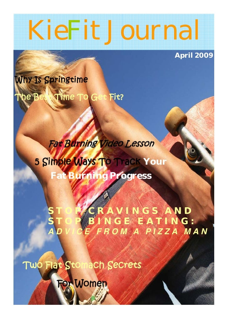 KieFit Journal                                   April 2009   Why Is Springtime  The Best Time To Get Fit?            Fat ...